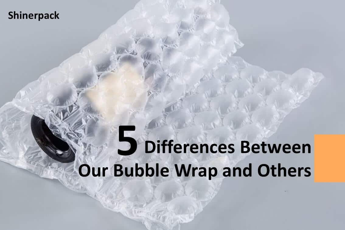 5 Differences Between Our Bubble Wrap and Others